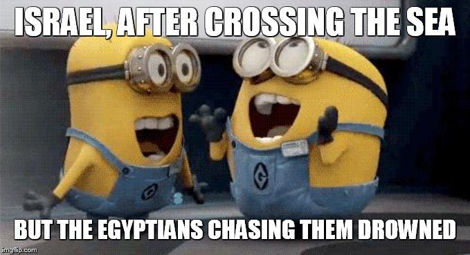 Meme Bible - Exodus 14-15