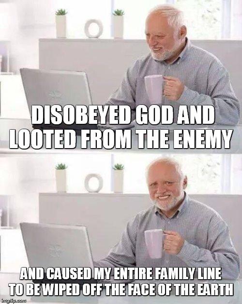 Meme Bible - Joshua 7